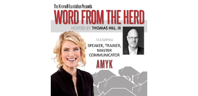 The Kimmell Foundation's Word From The Herd Podcast with AmyK