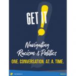 Navigating Racism & Politics One Conversation at a Time